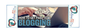 How to get paid for blogging