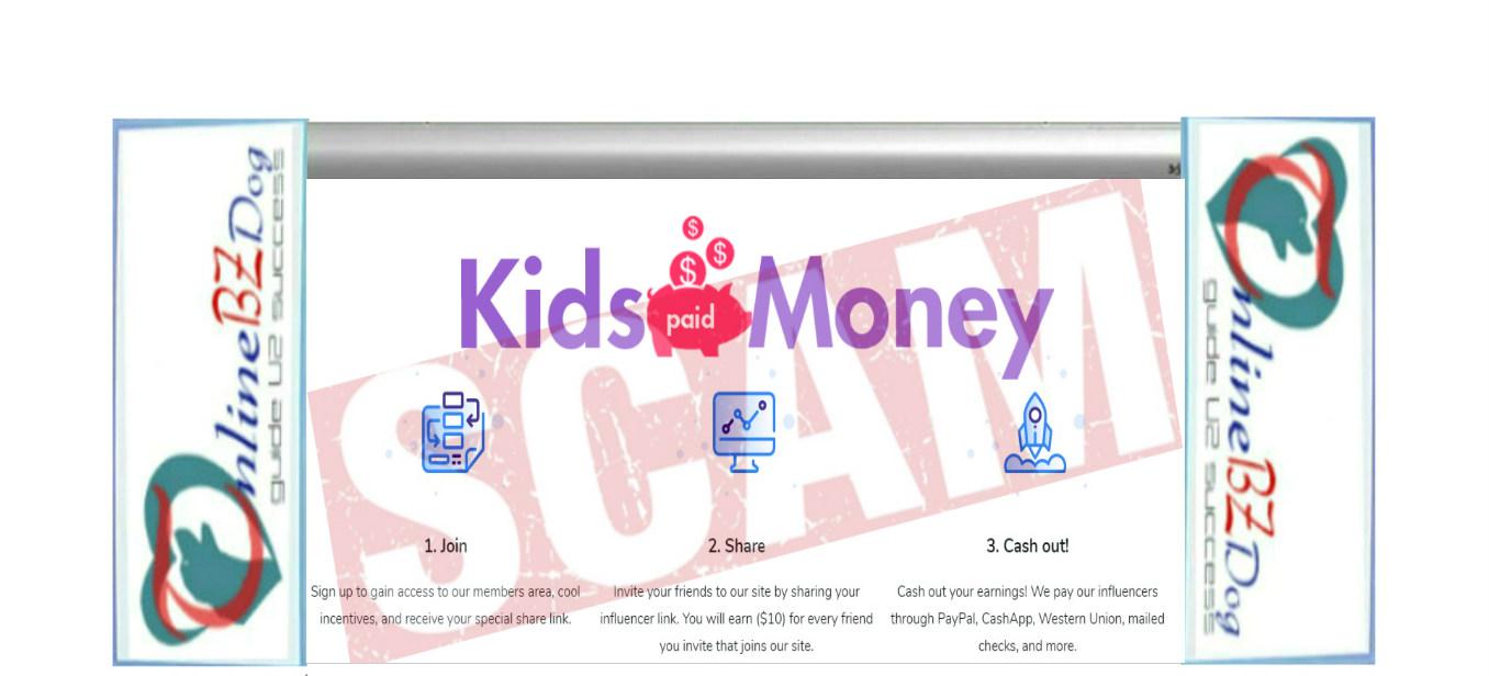 Kids Paid Money – Same As Kids Make Money Scam