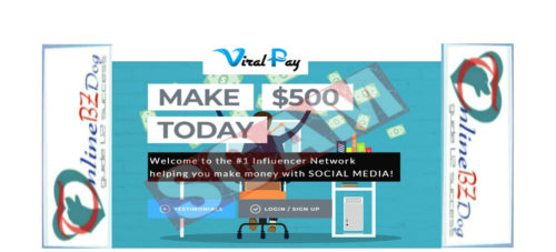 Viral Pay – Legit Get Paid $25 To Signup or A Scam